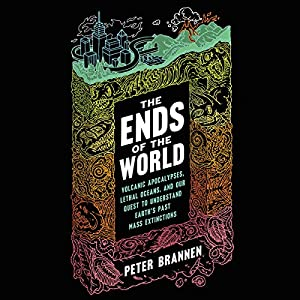 The Ends of the World Audiobook