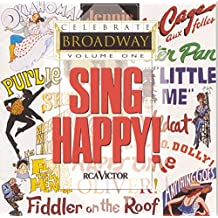 Celebrate Broadway, Vol. 1:  Sing Happy!