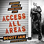 Access All Areas: Stories from a Hard Rock Life | Scott Ian