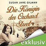 Die Königin der Orchard Street   Susan Jane Gilman
