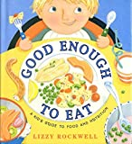 Kids Goods Best Deals - Good Enough to Eat: A Kid's Guide to Food and Nutrition