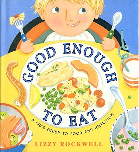Good Enough to Eat: A Kid