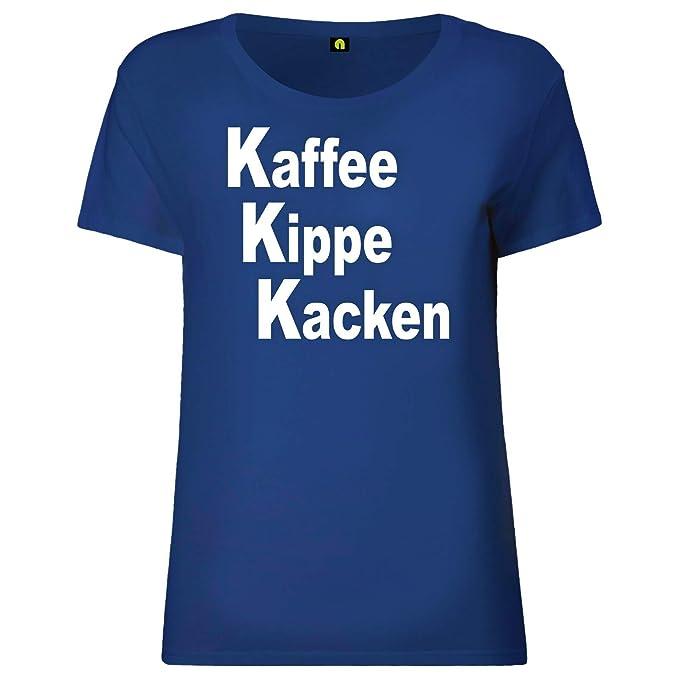 Kaffee Kippe Kacken Damen T Shirt Guten Morgen Arbeit