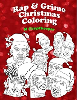 c28f61a02 Rap & Grime Christmas Coloring Book: Adult Coloring Book Featuring: ASAP  Rocky, Childish