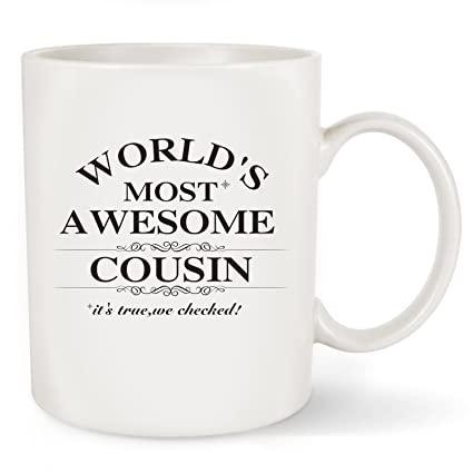 Birthday Gifts Idea For Cousins Coffee Mug