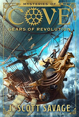 Gears of Revolution (Mysteries of Cove) - Cove Series