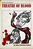 Theatre of Blood (Midnight Movie Monographs)