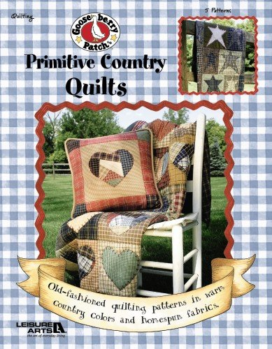 Download Gooseberry Patch: Primitive Country Quilt (Leisure Arts #3801) (Gooseberry Patch (Leisure Arts)) pdf