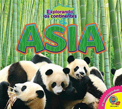 Asia (Asia) (Explorando Los Continentes (Exploring Continents)) (Spanish Edition) [Alexis Roumanis] (Tapa Dura)