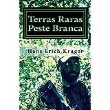 Terras Raras - Peste Branca: Aventura na Selva (Serie Brasileira Livro 3) (Portuguese Edition)