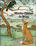 Fabulas Clasicas de Esopo (Spanish Edition)