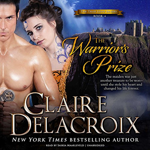 The Warrior's Prize: Library Edition (True Love Brides) by Blackstone Pub