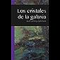 Los Cristales de la Galaxia