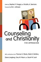 Counseling and Christianity: Five Approaches (Christian Association for Psychological Studies Books) Paperback