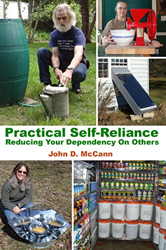 Practical Self-Reliance - Reducing Your Dependency On Others by [McCann, John D.]
