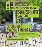 img - for The Professional Designer's Guide to Garden Furnishings book / textbook / text book