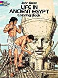 Life in Ancient Egypt Coloring Book (Dover History Coloring Book)