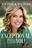 Exceptional You!: 7 Ways to Live