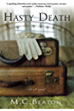 Hasty Death: An Edwardian Murder Mystery (Edwardian Murder Mysteries Book 2)