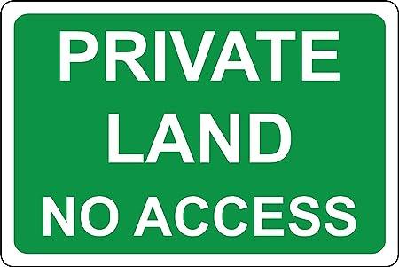 KELLEN WHITEHEAD Private Land No Access Cartel Divertido De ...