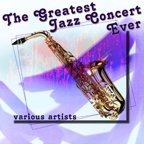 List of the Top 7 greatest jazz concert ever you can buy in 2019