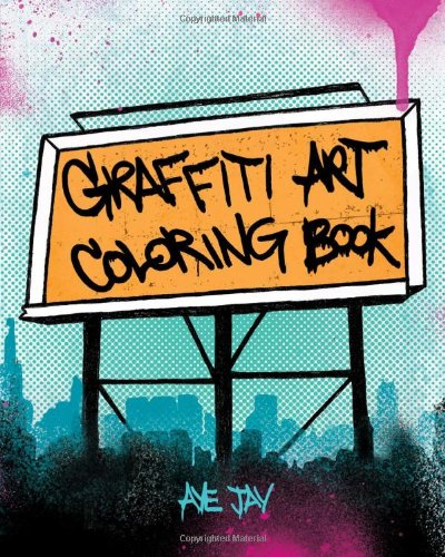 Graffiti Coloring Books & Pages
