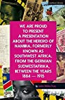 We Are Proud To Present a Presentation About the Herero of Namibia, Formerly Known as Southwest Africa, From the German Sudwestafrika, Between the Years 1884 - 1915 par Drury