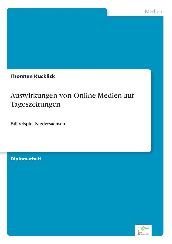 Download Auswirkungen von Online-Medien auf Tageszeitungen: Fallbeispiel Niedersachsen (German Edition) pdf