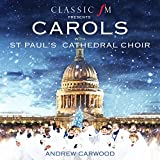 Carols With St. Paul's Cathedral Cho