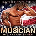 The Lieutenant's Musician Audiobook by Kathleen Hope Narrated by Theresa Stephens