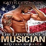 The Lieutenant's Musician   Kathleen Hope