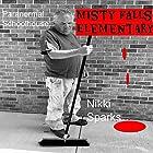 Paranormal Schoolhouse: Misty Falls Elementary Hörbuch von Nikki Sparks Gesprochen von: Jill Summers, Nick J. Russo