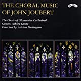 The Choral Music of John Joubert