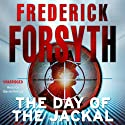 The Day of the Jackal Hörbuch von Frederick Forsyth Gesprochen von: David Rintoul
