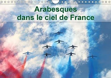 Calendrier Meeting Aerien 2021 Arabesques dans le ciel de France Calendrier mural 2021 DIN A4