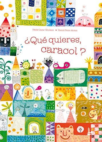 Download ¿Qué quieres, caracol? (Spanish Edition) pdf epub