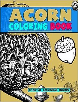 Amazon Com Acorn Coloring Book 9781973917724 Digital Coloring