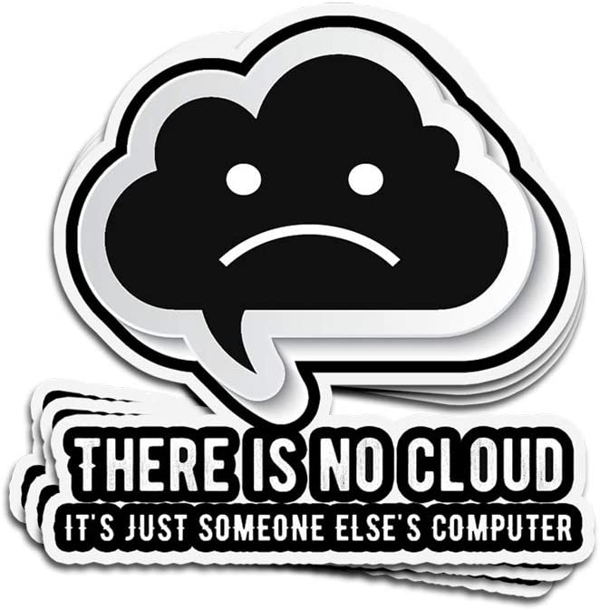 ViralTee 3 PCs Stickers There is no Cloud It's just Someone Else's Computer Developer 4 × 3 Inch Die-Cut Decals for Laptop Window