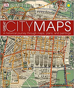 Amazon.com: Great City Maps: A Historical Journey Through Maps ...