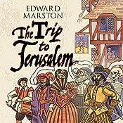 The Trip to Jerusalem | Edward Marston