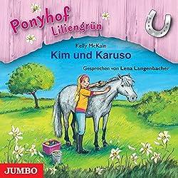 Kim und Karuso (Ponyhof Liliengrün 5)