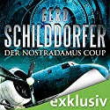Der Nostradamus-Coup Audiobook by Gerd Schilddorfer Narrated by Wolfgang Wagner