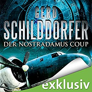Der Nostradamus-Coup (John Finch 3) Hörbuch