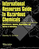 International Resources Guide to Hazardous Chemicals
