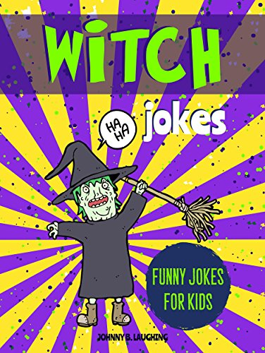 Witch Jokes: Funny Riddles and Jokes for Kids (Halloween Series Book 2)]()