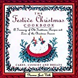 The Festive Christmas Cookbook, Norma J. Voth, 0883659735