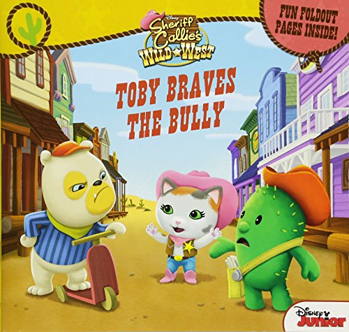 Sheriff Callie Cactus (Sheriff Callie's Wild West Toby Braves the Bully: Fun Foldout Pages)