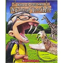 What If You Had Animal Teeth? (Turtleback School & Library Binding Edition)