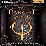 The Darkest Minds: Darkest Minds, Book 1 | Alexandra Bracken