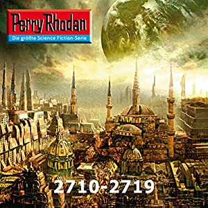 Perry Rhodan: Sammelband 32 (Perry Rhodan 2710-2719) Hörbuch